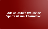 Add or Update My Disney Sports Alumni Information